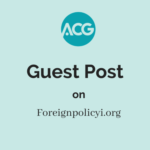 Guest Post on Foreignpolicyi.org